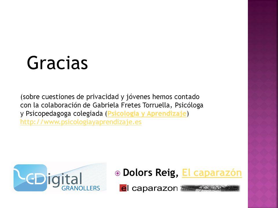 Dolors Reig, El caparazónEl caparazón Gracias (sobre cuestiones de privacidad y jóvenes hemos contado con la colaboración de Gabriela Fretes Torruella