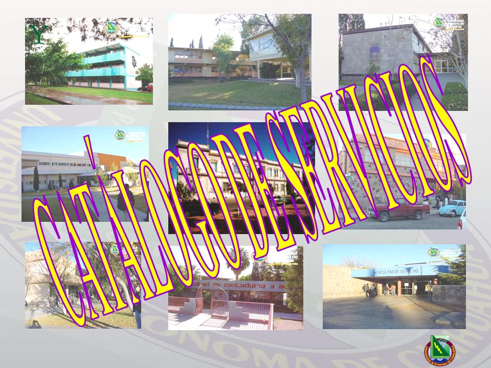 Catálogo de Servicios Universidad Autónoma de Chihuahua Diseño y elaboración de páginas Web: Este departamento tiene a su cargo, el diseño y elaboración del WEB Site de la Universidad.