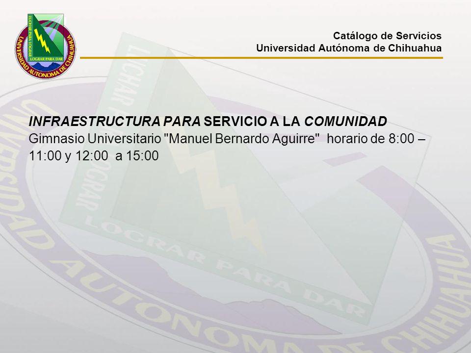 INFRAESTRUCTURA PARA SERVICIO A LA COMUNIDAD Gimnasio Universitario