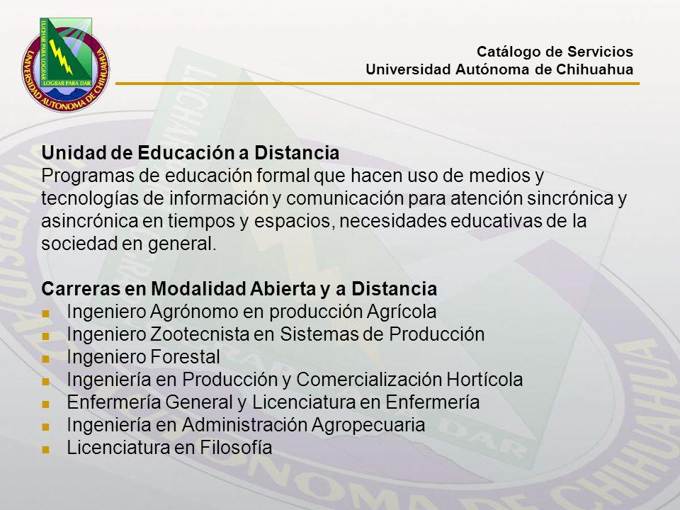 Unidad de Educación a Distancia Programas de educación formal que hacen uso de medios y tecnologías de información y comunicación para atención sincró