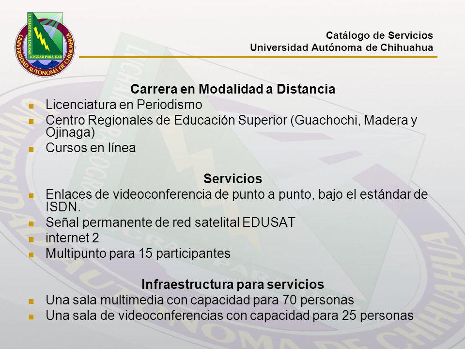 Carrera en Modalidad a Distancia Licenciatura en Periodismo Centro Regionales de Educación Superior (Guachochi, Madera y Ojinaga) Cursos en línea Serv