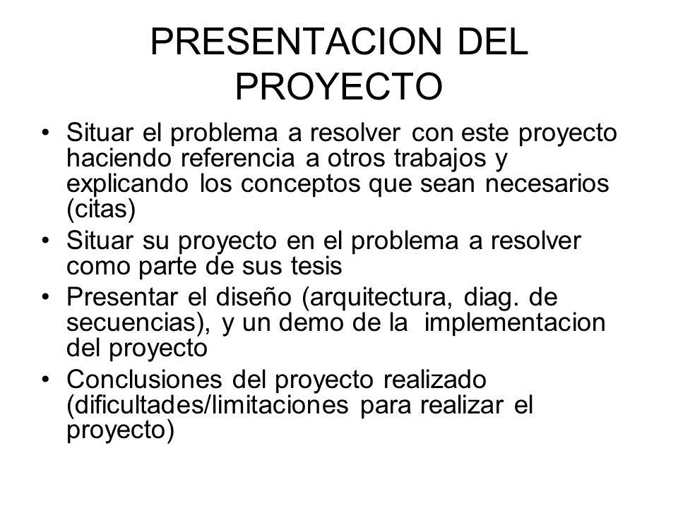 CRITERIO DE EVALUACION Presentación de ante-proyecto (10%) Presentación y reporte de proyecto (60%) Implementación (30%)