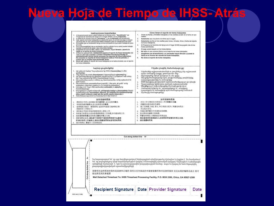 Nueva Hoja de Tiempo de IHSS- Atrás Recipient SignatureDateProvider Signature Date
