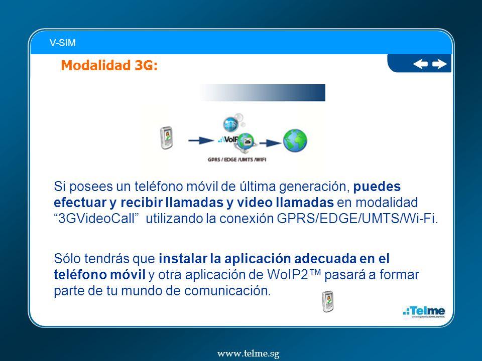 Si posees un teléfono móvil de última generación, puedes efectuar y recibir llamadas y video llamadas en modalidad 3GVideoCall utilizando la conexión GPRS/EDGE/UMTS/Wi-Fi.