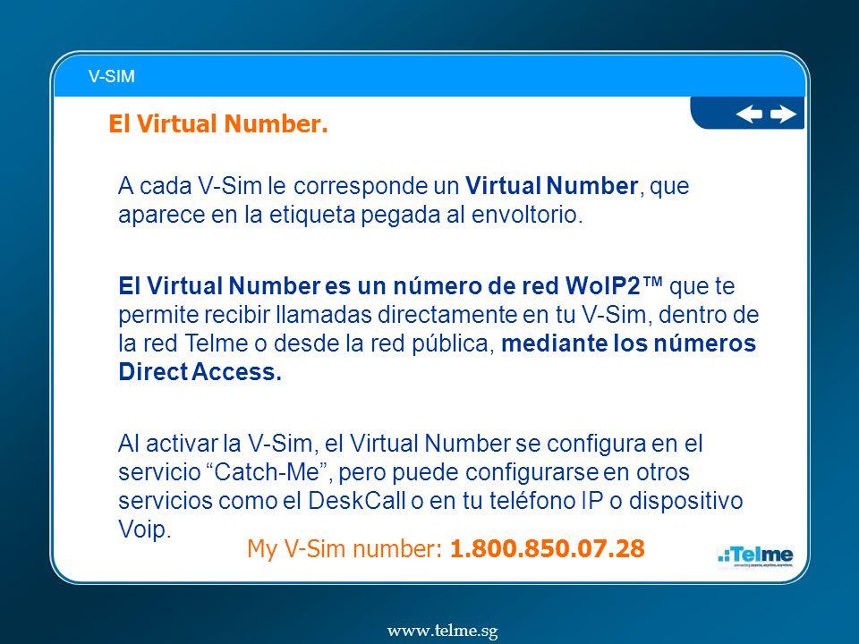 V-SIM A cada V-Sim le corresponde un Virtual Number, que aparece en la etiqueta pegada al envoltorio.