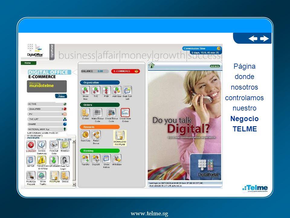 Página donde nosotros controlamos nuestro Negocio TELME www.telme.sg