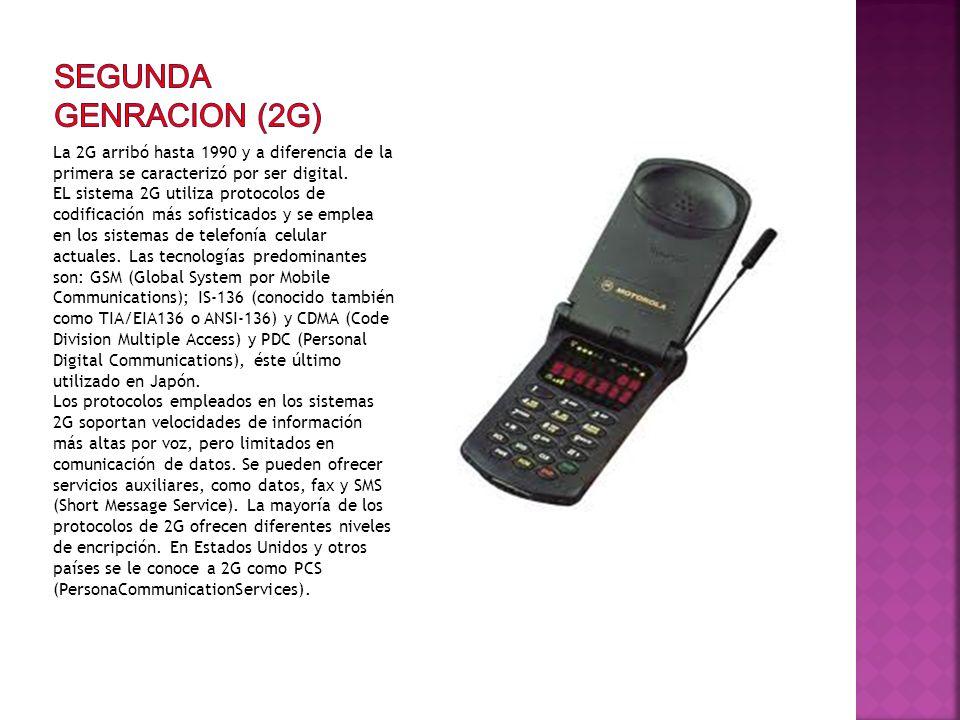 La 2G arribó hasta 1990 y a diferencia de la primera se caracterizó por ser digital. EL sistema 2G utiliza protocolos de codificación más sofisticados