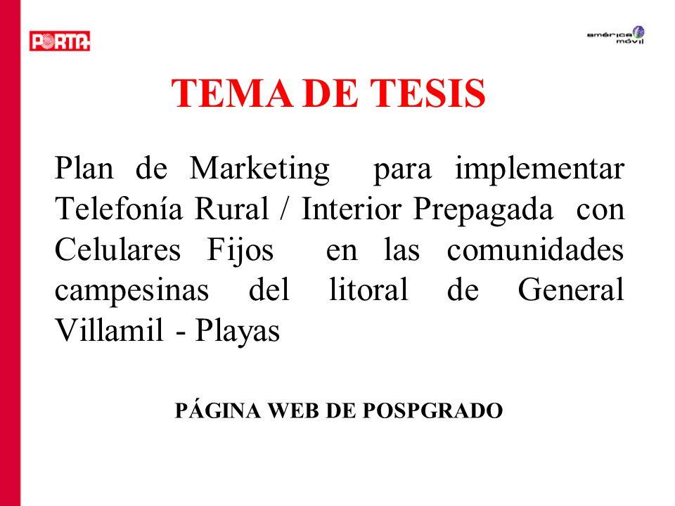 Plan de Marketing para implementar Telefonía Rural / Interior Prepagada con Celulares Fijos en las comunidades campesinas del litoral de General Villa