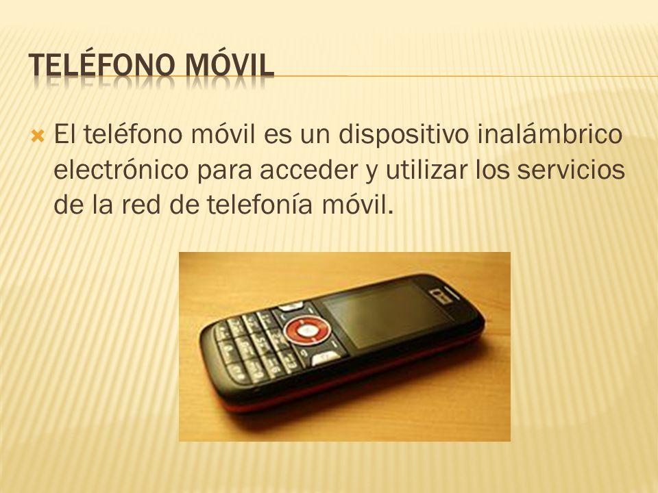 El teléfono móvil es un dispositivo inalámbrico electrónico para acceder y utilizar los servicios de la red de telefonía móvil.