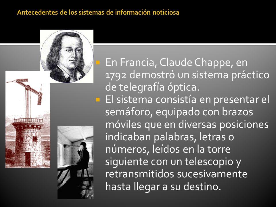 En Francia, Claude Chappe, en 1792 demostró un sistema práctico de telegrafía óptica. El sistema consistía en presentar el semáforo, equipado con braz