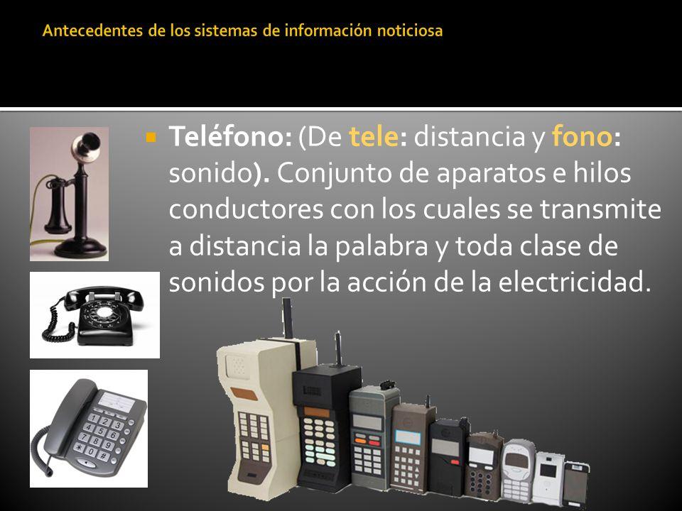 Teléfono: (De tele: distancia y fono: sonido). Conjunto de aparatos e hilos conductores con los cuales se transmite a distancia la palabra y toda clas