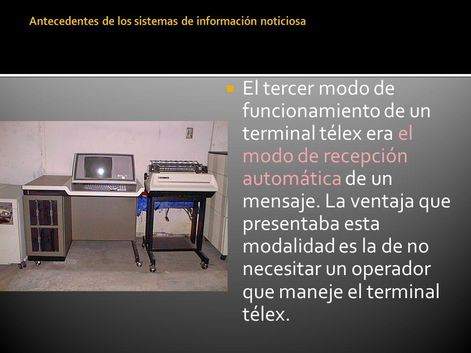 El tercer modo de funcionamiento de un terminal télex era el modo de recepción automática de un mensaje. La ventaja que presentaba esta modalidad es l