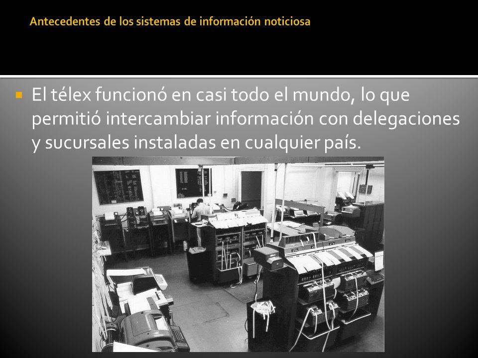 El télex funcionó en casi todo el mundo, lo que permitió intercambiar información con delegaciones y sucursales instaladas en cualquier país.