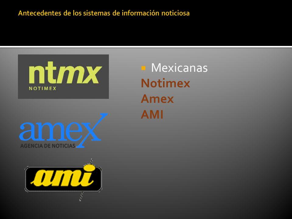 Mexicanas Notimex Amex AMI