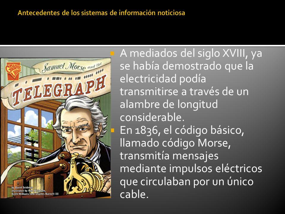 A mediados del siglo XVIII, ya se había demostrado que la electricidad podía transmitirse a través de un alambre de longitud considerable. En 1836, el