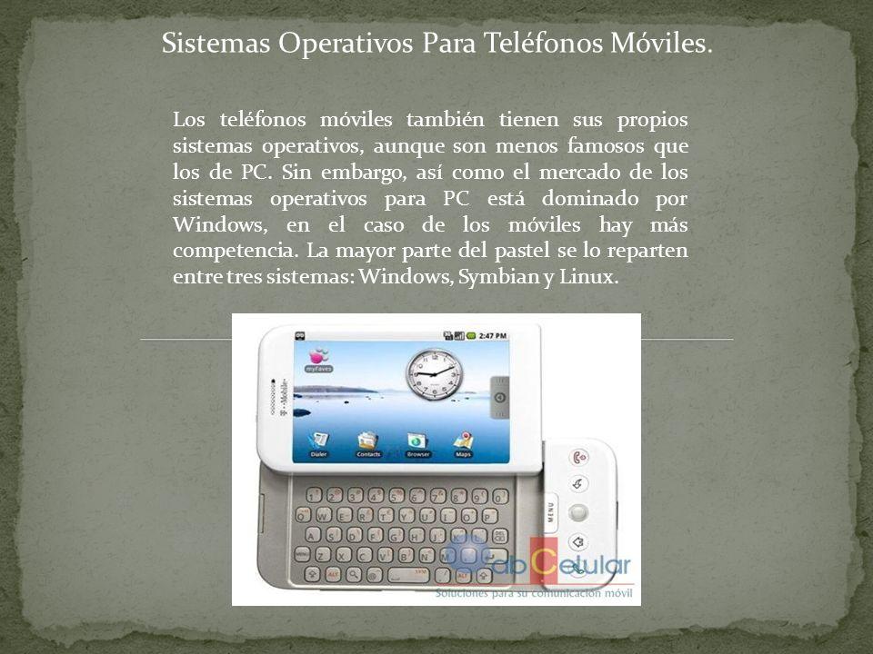 Sistemas Operativos Para Teléfonos Móviles.