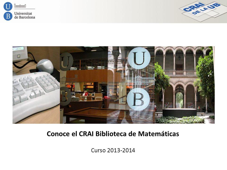 Conoce el CRAI Biblioteca de Matemáticas Curso 2013-2014