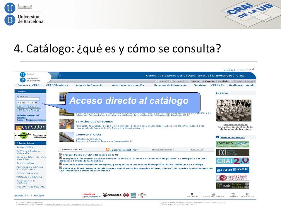 4. Catálogo: ¿qué es y cómo se consulta? Acceso directo al catálogo