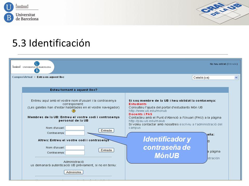5.3 Identificación Identificador y contraseña de MónUB