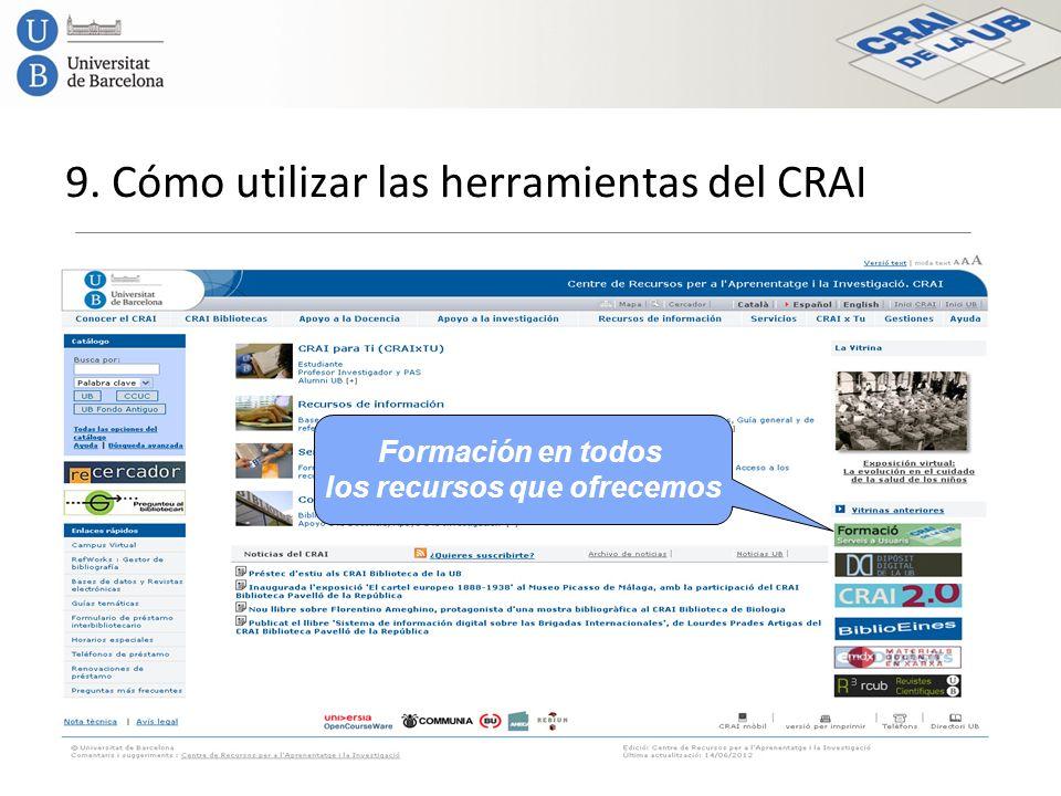 9. Cómo utilizar las herramientas del CRAI Formación en todos los recursos que ofrecemos