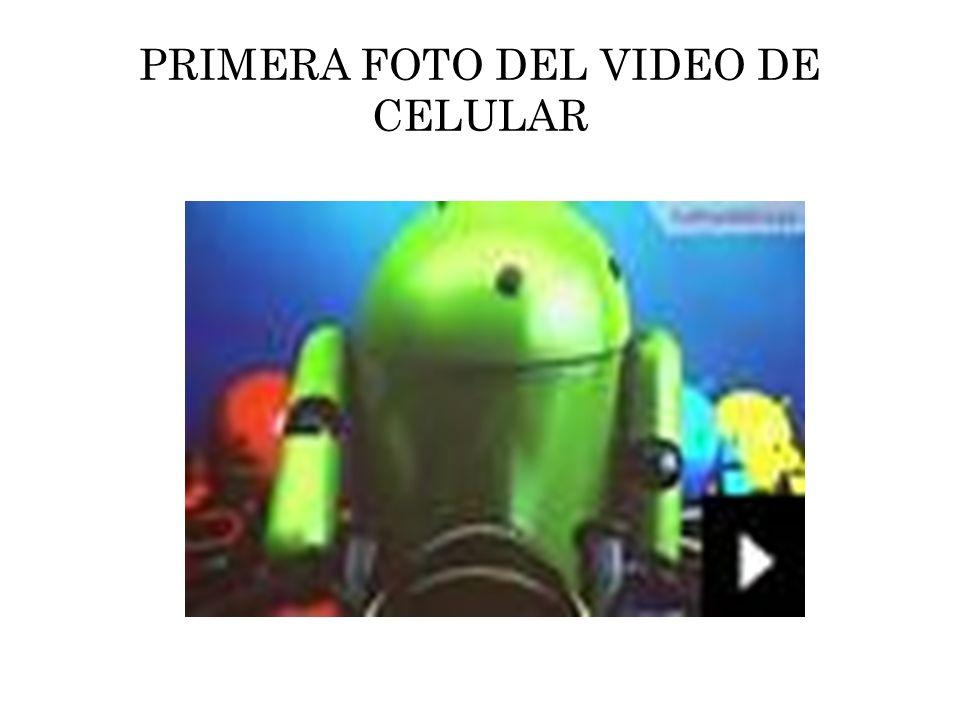PRIMERA FOTO DEL VIDEO DE CELULAR