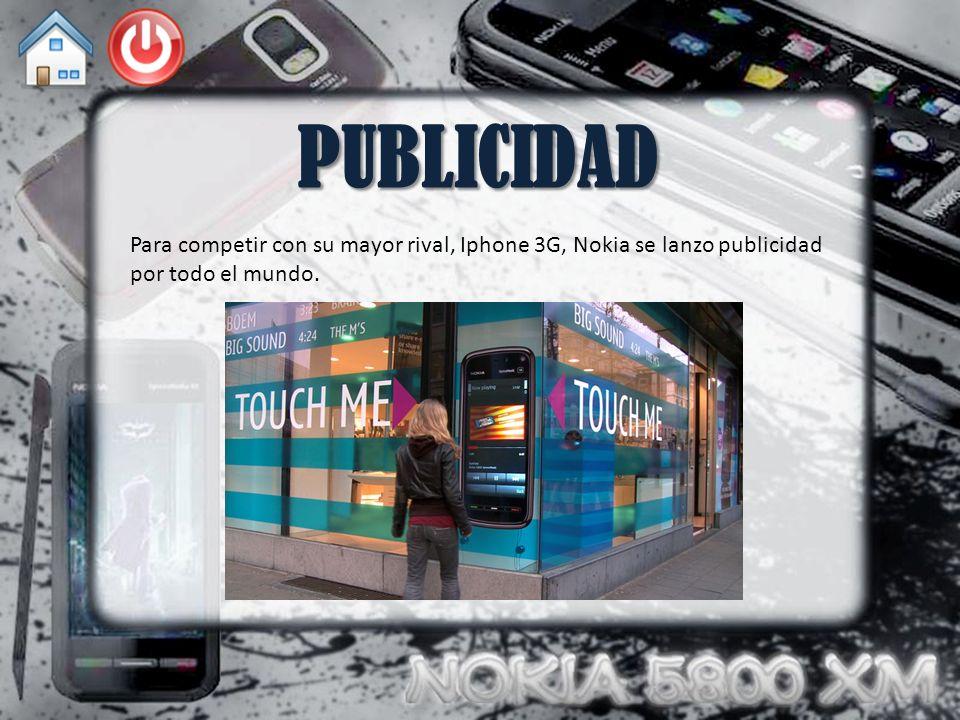 PUBLICIDAD Para competir con su mayor rival, Iphone 3G, Nokia se lanzo publicidad por todo el mundo.