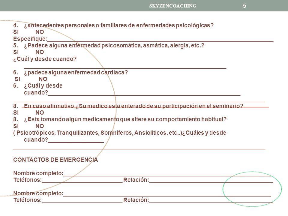 SKYZENCOACHING 6 AUTORIZACION Y CONFORMIDAD SOY MAYOR DE 18 AÑOS HE LEIDO MINUCIOSANMENTE ESTE DOCUMENTO HE RESPONDIDO LAS PREGUNTAS DESDE MI COMPLETA HONESTIDAD ASUMO MI MAS ABSOLUTA RESPONSABILIDAD POR MI PARTICIPACION EN EL ENTRENAMIENTO VIP MI INTENCION ES PARTICIPAR EN EL ENTRENAMIENTO EN LA FECHA INDICADA ANTERIORMENTE HE TOMADO CONOCIMIENTO DE QUE EN CASO DE SOLICITAR DEVOLUCION SE ME PENALIZARA CON $ 1,500.00 (MIL QUINIENTOS PESOS 00/100 M.N.) HE TOMADO CONOCIMIENTO QUE EN CASO DE ESTAR EN LISTA DE ESPERA NO ASEGURA MI PARTICIPACION EN EL ENTRENAMIENTO VIP LA MATRICULA DE INSCRIPCION ES INTRANSFERIBLE Y NO TIENE DEVOLUCION SI COMIENZA EL ENTRENAMIENTO Y USTED DECIDE NO CONTINUAR POR CUALQUIER MOTIVO, USTED PUEDE TOMAR EL ENTRENAMIENTO EN CUALQUIER FECHA POSTERIOR SIEMPRE Y CUANDO HAYA LUGARES DISPONIBLES.