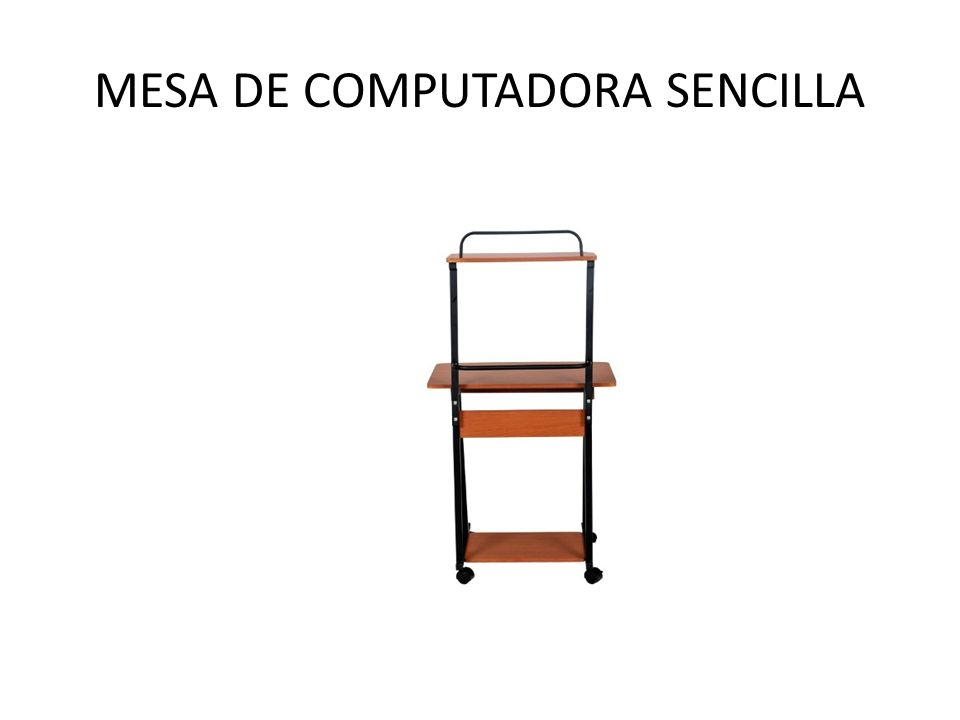 MESA DE COMPUTADORA SENCILLA
