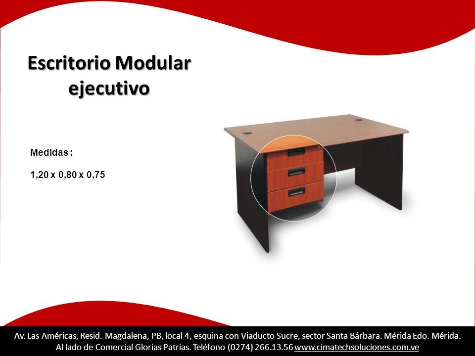 Escritorio Modular ejecutivo Medidas : 1,20 x 0,80 x 0,75 Av. Las Américas, Resid. Magdalena, PB, local 4, esquina con Viaducto Sucre, sector Santa Bá