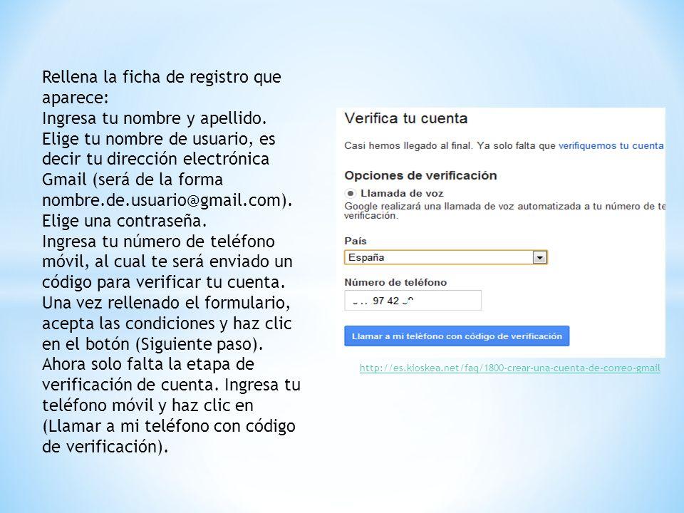 Rellena la ficha de registro que aparece: Ingresa tu nombre y apellido. Elige tu nombre de usuario, es decir tu dirección electrónica Gmail (será de l