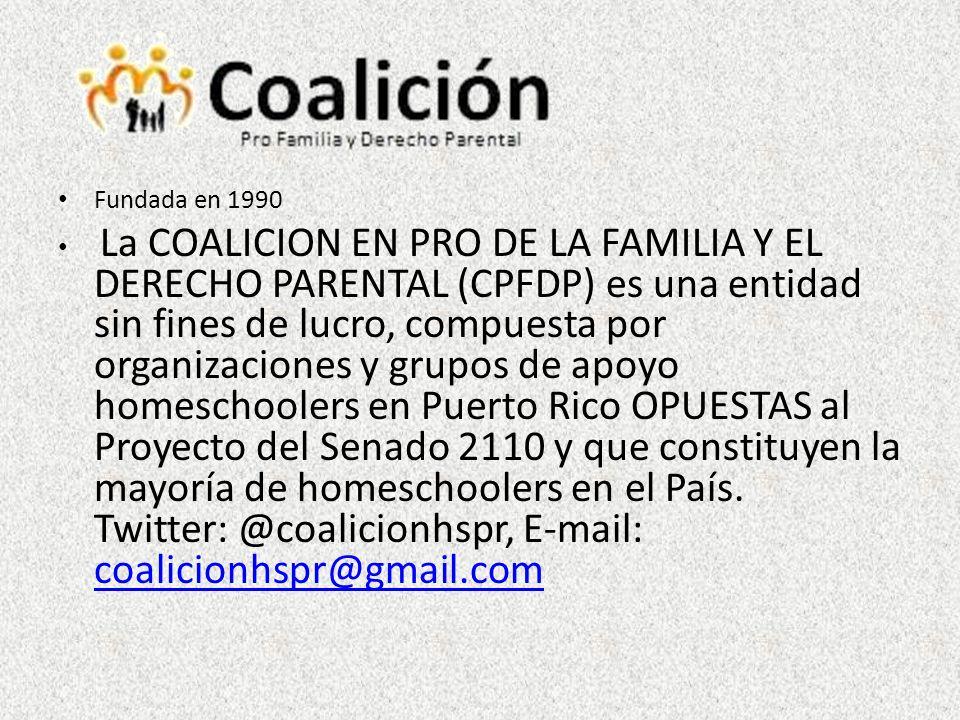 Fundada en 1990 La COALICION EN PRO DE LA FAMILIA Y EL DERECHO PARENTAL (CPFDP) es una entidad sin fines de lucro, compuesta por organizaciones y grup
