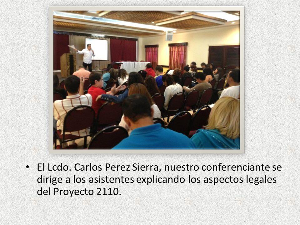 El Lcdo. Carlos Perez Sierra, nuestro conferenciante se dirige a los asistentes explicando los aspectos legales del Proyecto 2110.