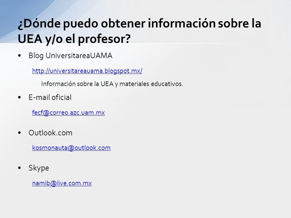 ¿Dónde puedo obtener información sobre la UEA y/o el profesor.