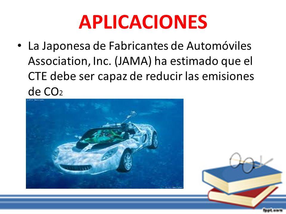 APLICACIONES La Japonesa de Fabricantes de Automóviles Association, Inc. (JAMA) ha estimado que el CTE debe ser capaz de reducir las emisiones de CO 2