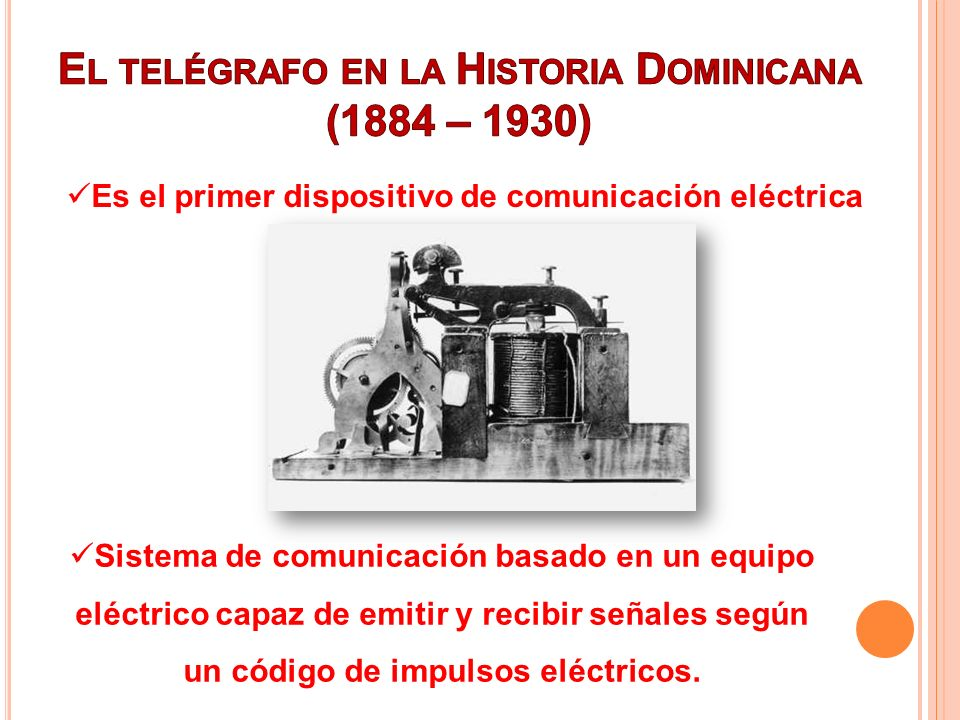Sistema de comunicación basado en un equipo eléctrico capaz de emitir y recibir señales según un código de impulsos eléctricos. Es el primer dispositi