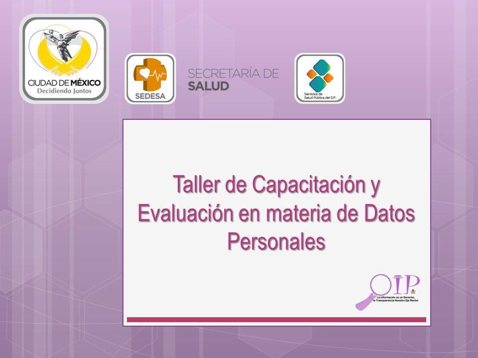 Taller de Capacitación y Evaluación en materia de Datos Personales