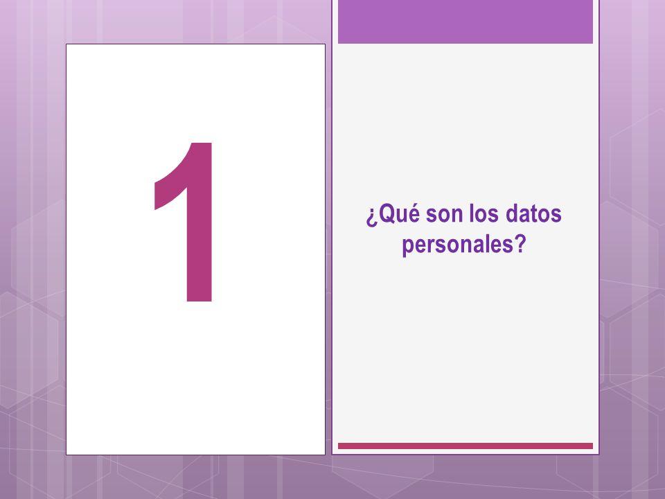 ¿Qué son los datos personales? 1