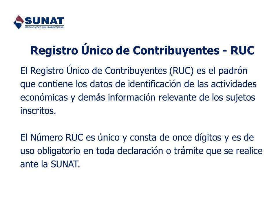 Registro Único de Contribuyentes - RUC El Registro Único de Contribuyentes (RUC) es el padrón que contiene los datos de identificación de las activida