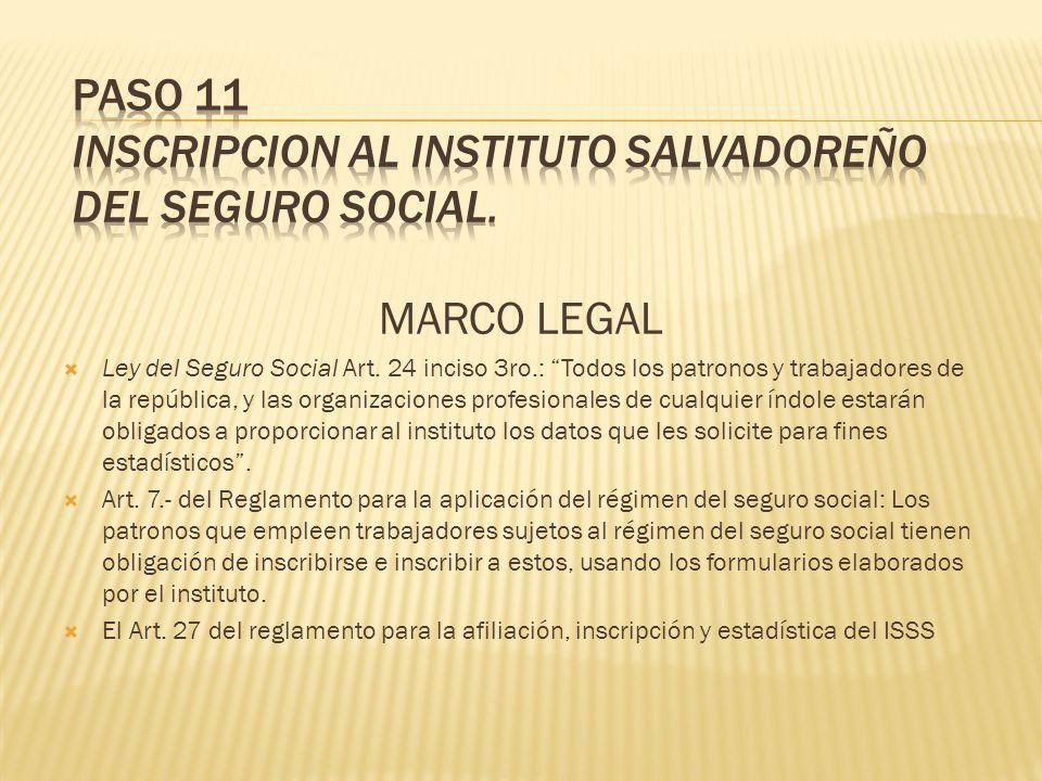 MARCO LEGAL Ley del Seguro Social Art. 24 inciso 3ro.: Todos los patronos y trabajadores de la república, y las organizaciones profesionales de cualqu