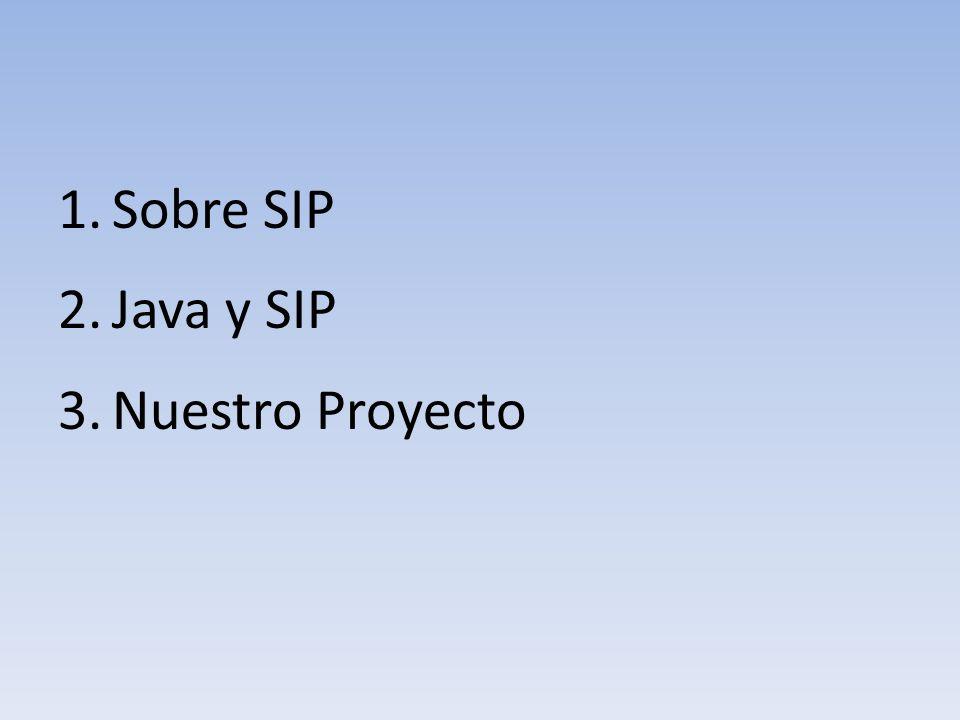 Grandes requerimientos de señalización Sobre SIP