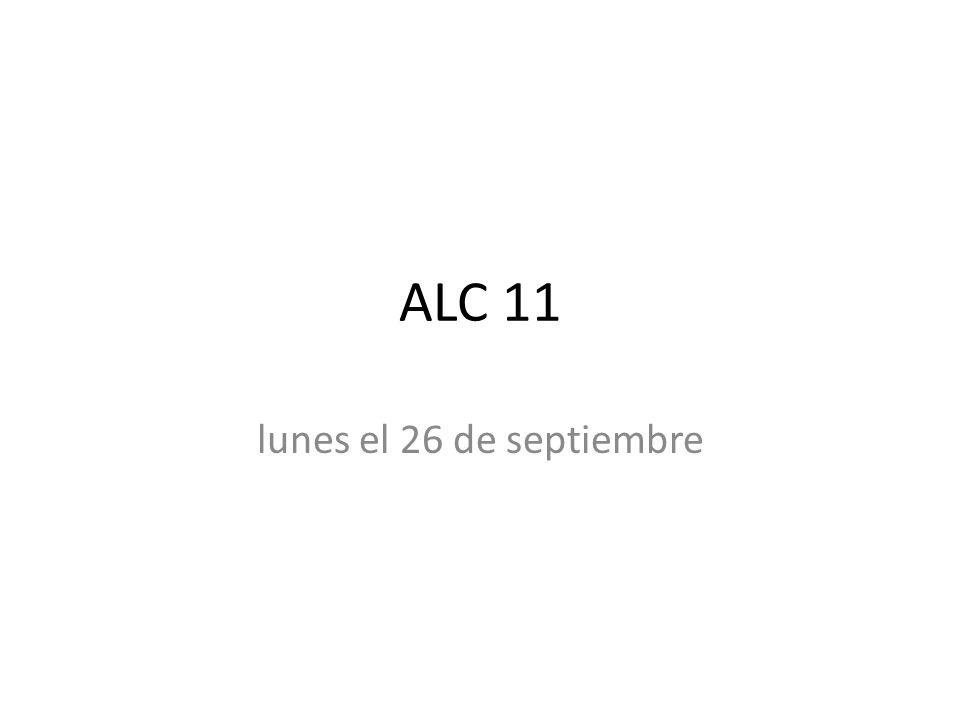 ALC 11 lunes el 26 de septiembre