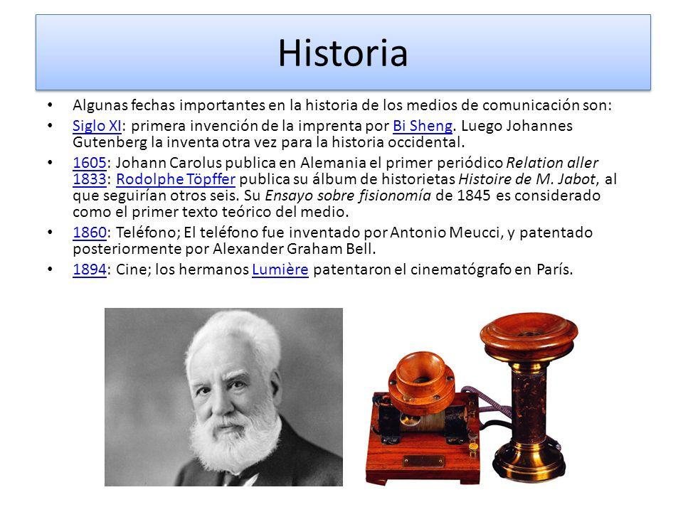 Historia Algunas fechas importantes en la historia de los medios de comunicación son: Siglo XI: primera invención de la imprenta por Bi Sheng. Luego J