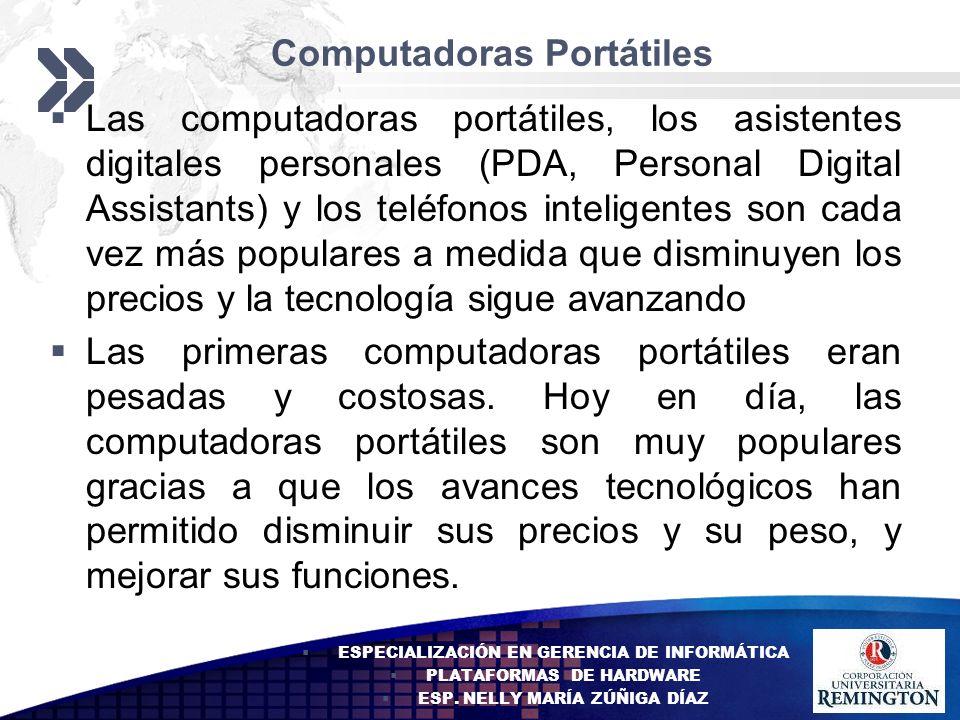 Add your company slogan LOGO Computadoras Portátiles Las computadoras portátiles, los asistentes digitales personales (PDA, Personal Digital Assistant