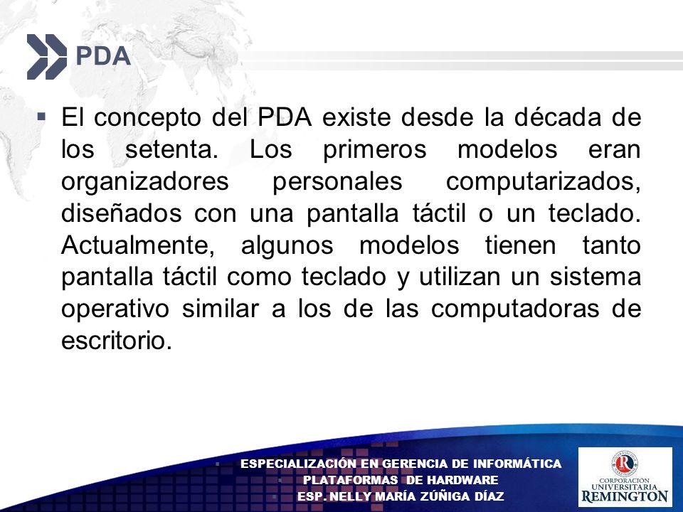 Add your company slogan LOGO PDA El concepto del PDA existe desde la década de los setenta. Los primeros modelos eran organizadores personales computa