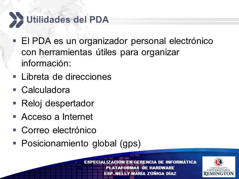 Add your company slogan LOGO Utilidades del PDA El PDA es un organizador personal electrónico con herramientas útiles para organizar información: Libr