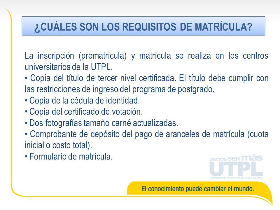 La inscripción (prematrícula) y matrícula se realiza en los centros universitarios de la UTPL.. Copia del título de tercer nivel certificada. El títul