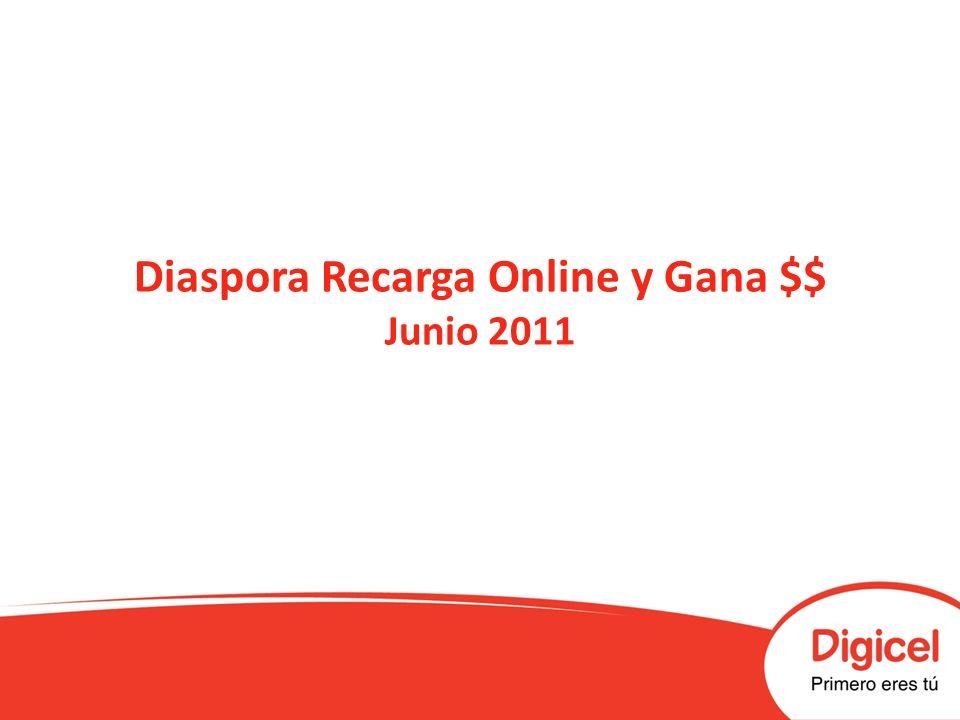 Diaspora Recarga Online y Gana $$ Junio 2011