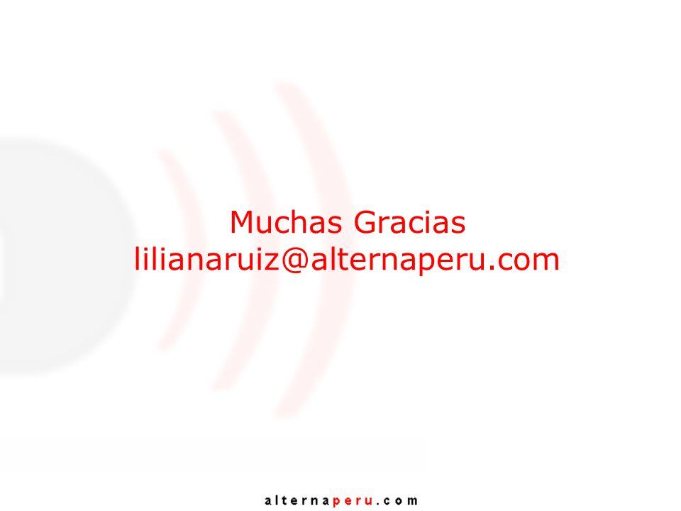 Muchas Gracias lilianaruiz@alternaperu.com