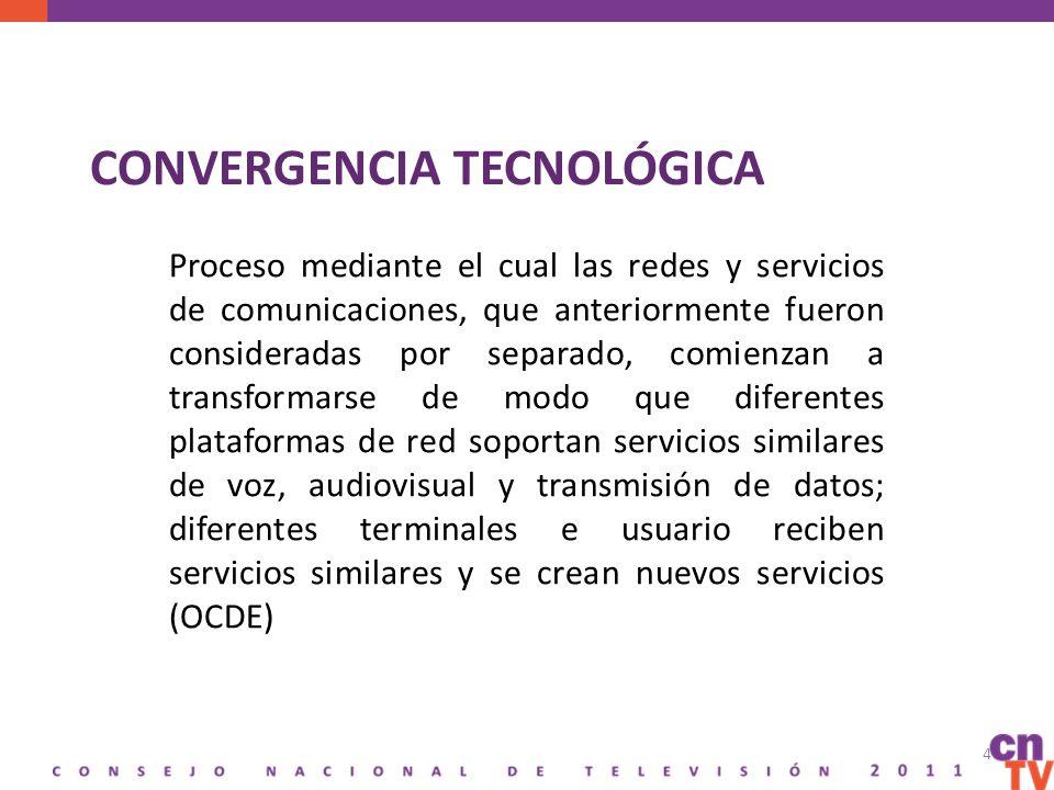 CONVERGENCIA TECNOLÓGICA Proceso mediante el cual las redes y servicios de comunicaciones, que anteriormente fueron consideradas por separado, comienzan a transformarse de modo que diferentes plataformas de red soportan servicios similares de voz, audiovisual y transmisión de datos; diferentes terminales e usuario reciben servicios similares y se crean nuevos servicios (OCDE) 4