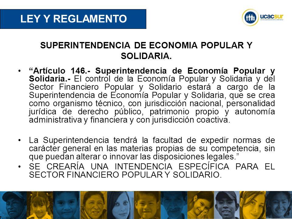 UCACSUR Cuenca: Eugenio Espejo 8-38 y Padre Aguirre Teléfono: 593 7 2838195 WWW.UCACSUR.COOP SUPERINTENDENCIA DE ECONOMIA POPULAR Y SOLIDARIA.